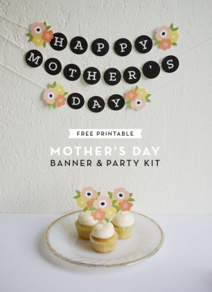 8 DIY projects for mother's day // Free Printable Party Set