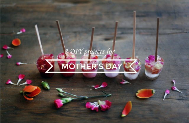 8 DIY projects for mother's day