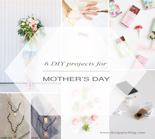 DesignJoyBlog 6 DIY projects for Mother's day